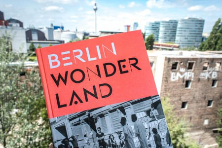 Berlin Wonderland, Anke Fesel, Chris Keller (Hrgb.)